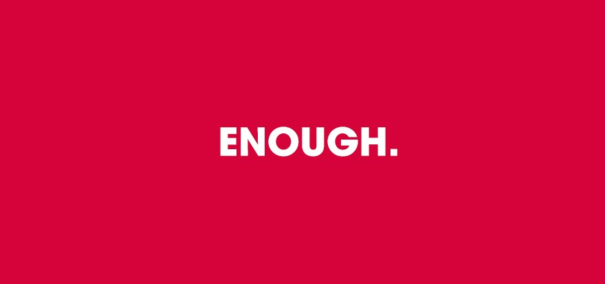 #nevercampaign supports #Enough. campaign